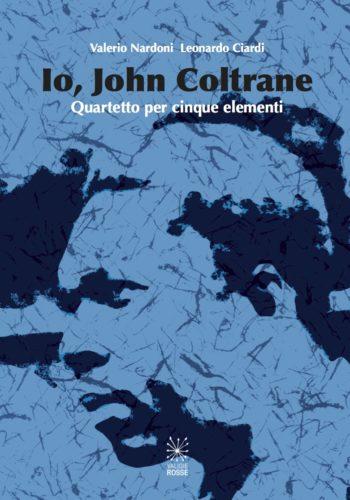 """Copertina di """"Io, John Coltrane"""""""