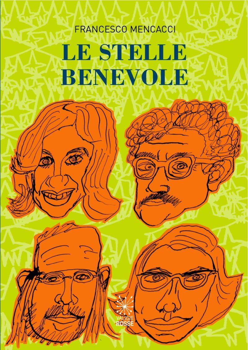 """Copertina del libro """"Le Stelle Benevole"""" di F. Mencacci"""