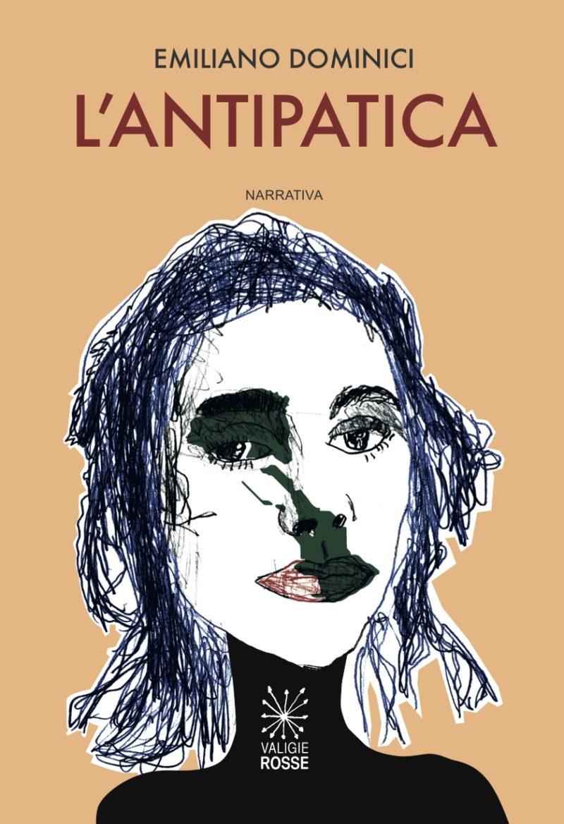 """Copertina de """"L'antipatica"""" di Emiliano Dominici - Valigie Rosse 2019"""
