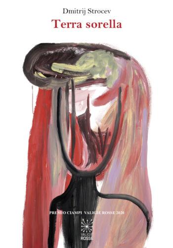 """Copertina di """"Terra sorella"""" di Dimitrij Strocev Premio Ciampi Valigie Rosse 2020"""