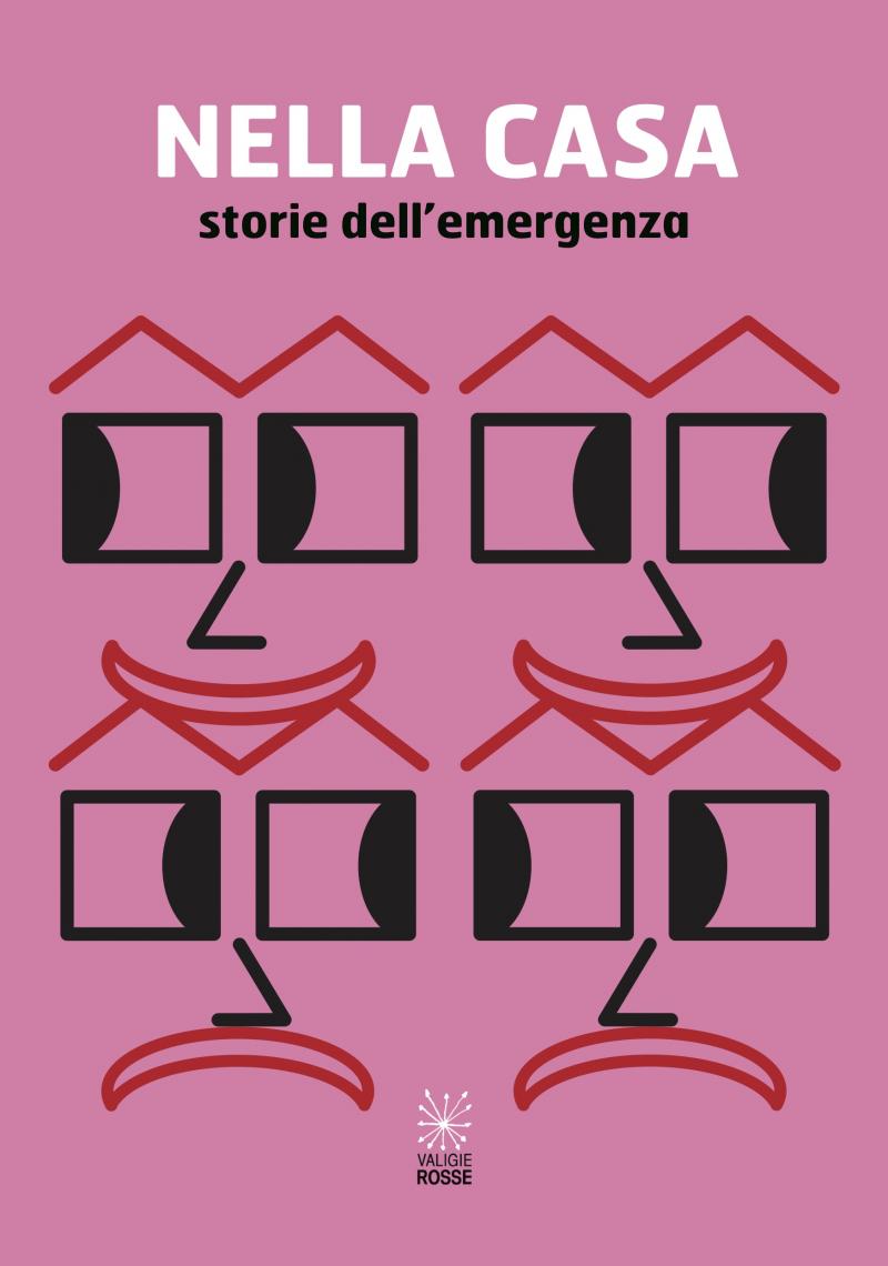 """Copertina di """"Nella casa - storie dell'emergenza"""" AA.VV Valigie Rosse 2021"""